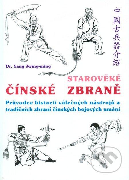 Starověké čínské zbraně - Yang Jwing-ming