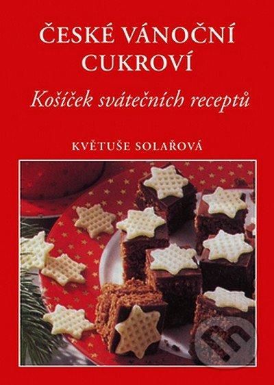 České vánoční cukroví - Květuše Solařová