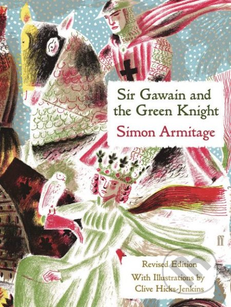 Sir Gawain and the Green Knight - Simon Armitage