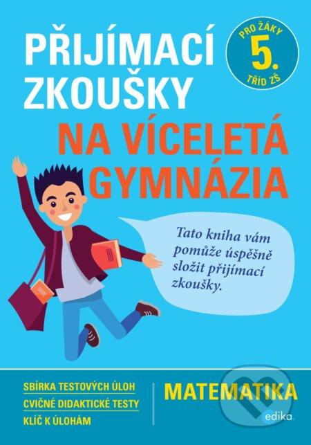 Fatimma.cz Přijímací zkoušky na víceletá gymnázia: matematika Image