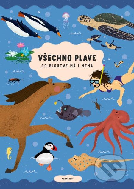 Všechno plave, co ploutve má i nemá - Štěpánka Sekaninová, Tomáš Pernický (ilustrátor)