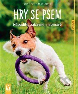 Hry se psem - Brigitte Eilert-Overbeck