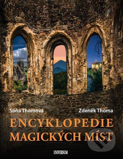 Encyklopedie magických míst - Soňa Thomová, Zdeněk Thoma