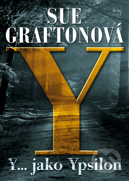 Y jako… Ypsilon - Sue Grafton
