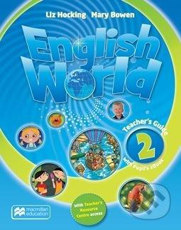 English World 2: Teacher's Guide + eBook - Mary Bowen, Liz Hocking