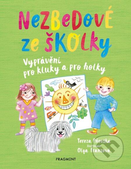 Nezbedové ze školky - Tereza Pňovská, Olga Franzová (ilustrácie)