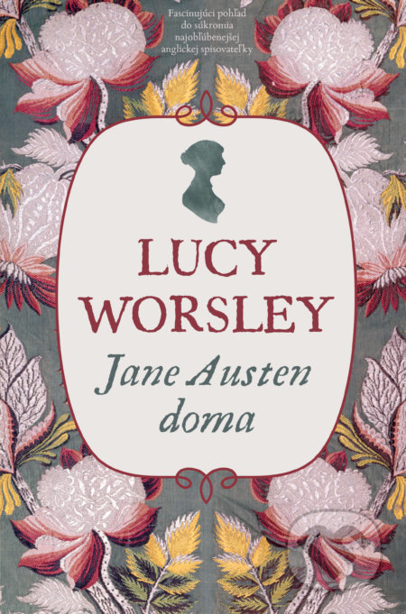 Jane Austen doma - Lucy Worsley