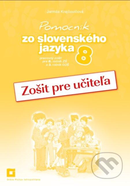 Peticenemocnicesusice.cz Pomocník zo slovenského jazyka 8 (zošit pre učiteľa) Image