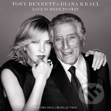 Tony Bennett, Diana Krall: Love Is Here To Stay LP - Diana Krall