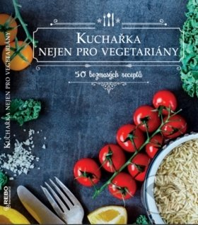 Interdrought2020.com Kuchařka nejen pro vegetariány Image