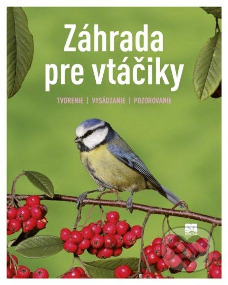 Záhrada pre vtáčiky - Ulrich Schmid