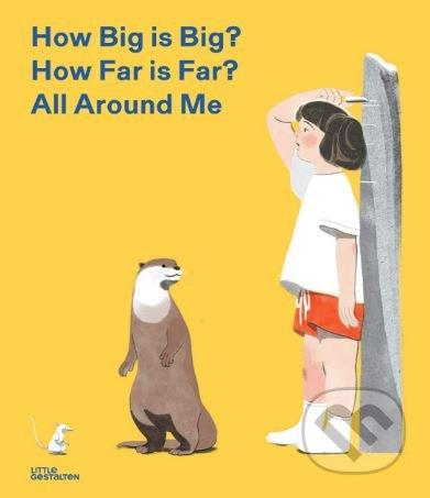 How Big is Big? How Far is Far? All Around Me - Jun Cen (ilustrácie)