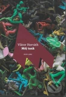 Môj tank - Viktor Horváth