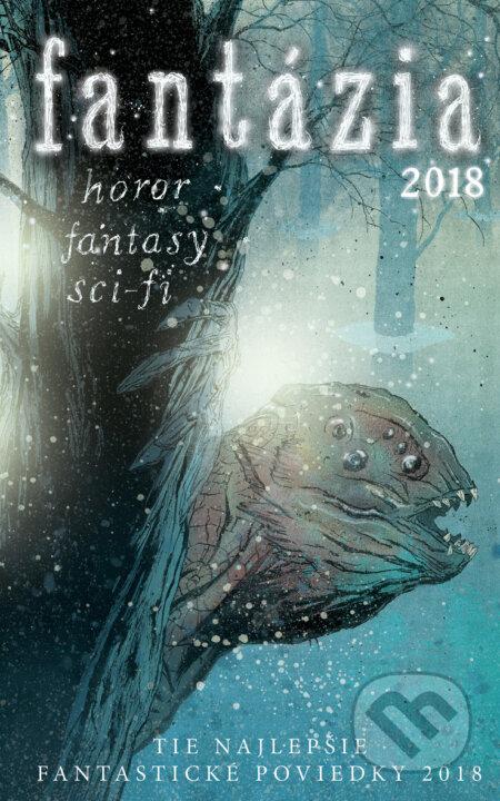 ba046b3edb27f Kniha: Fantázia 2018 (Ivan Aľakša a Lucia Lackovičová) | Martinus