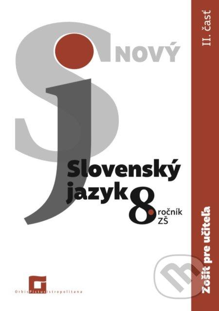 Peticenemocnicesusice.cz Nový Slovenský jazyk 8. ročník ZŠ (2. časť) Image