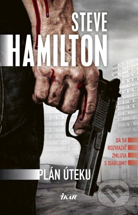 Plán úteku - Steve Hamilton