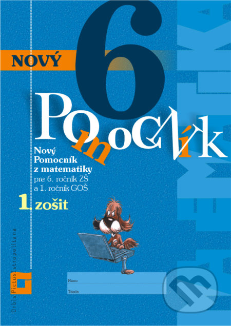 Peticenemocnicesusice.cz Nový pomocník z matematiky 6 (1. časť pracovnej učebnice) Image