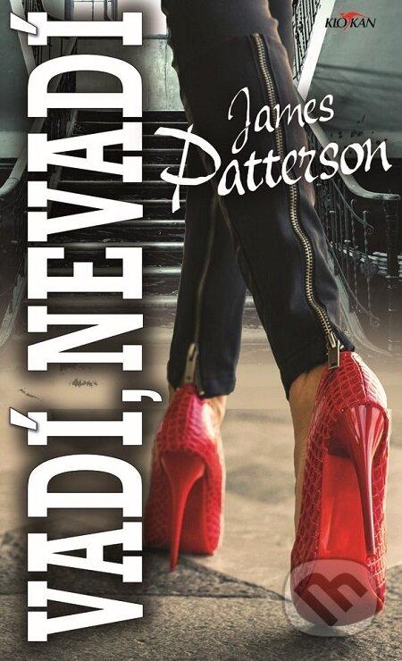 Vadí, nevadí - James Patterson