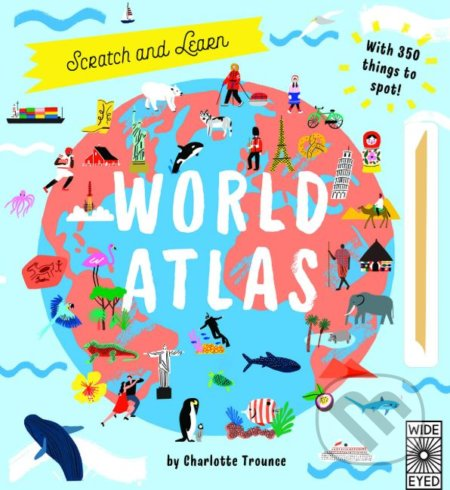 Scratch and Discover World Atlas - Charlotte Trounce