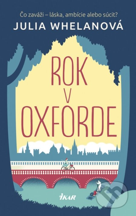 Rok v Oxforde - Julia Whelan