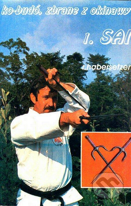 Ko-Budó, zbrane z Okinawy 1 - Ronald Haberszetzer