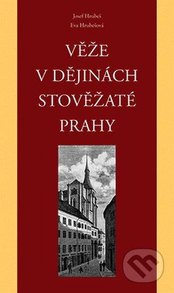 Fatimma.cz Věže v dějinách stověžaté Prahy Image
