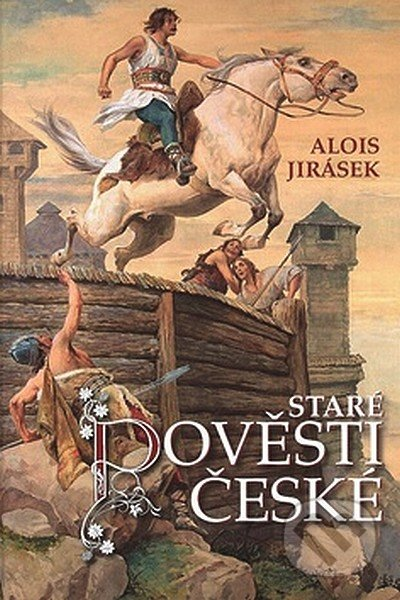432bd3e1a Kniha: Staré pověsti české (Alois Jirásek) | Martinus