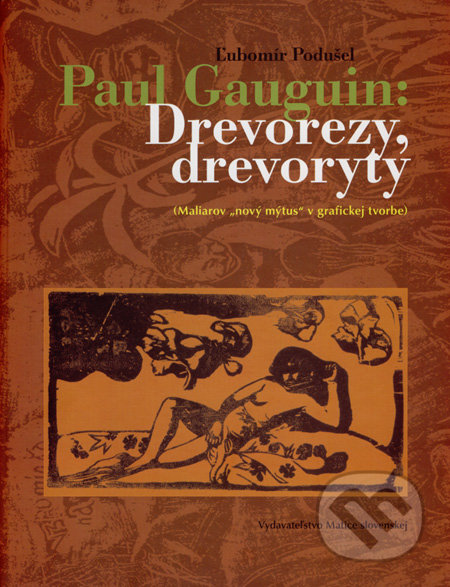 Interdrought2020.com Paul Gauguin: Drevorezy, drevoryty Image