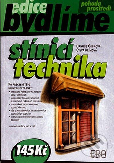 Stínicí technika - Danuše Čuprová, Sylva Klímová