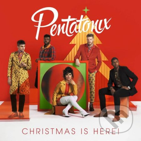 Pentatonix: Christmas Is Here! - Pentatonix