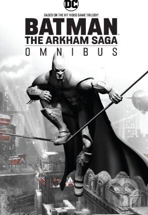 Batman: The Arkham Saga Omnibus - Paul Dini