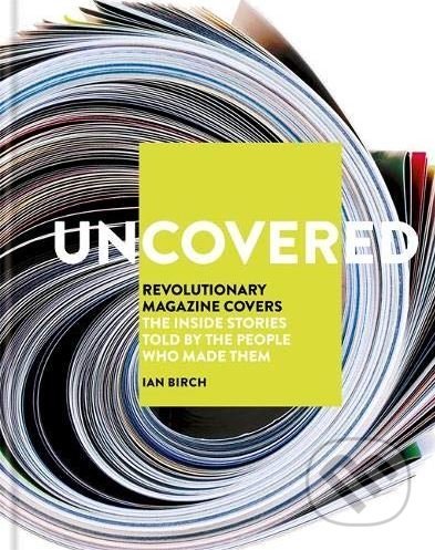 Uncovered - Ian Birch