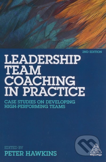 Leadership Team Coaching in Practice - Peter Hawkins
