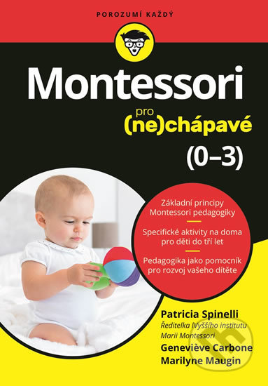 Montessori pro (ne)chápavé - Patricia Spinelli, Genevieve Carbone, Marilyne Maugin