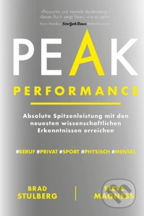 Peak Performance - Brad Stulberg, Steve Magness