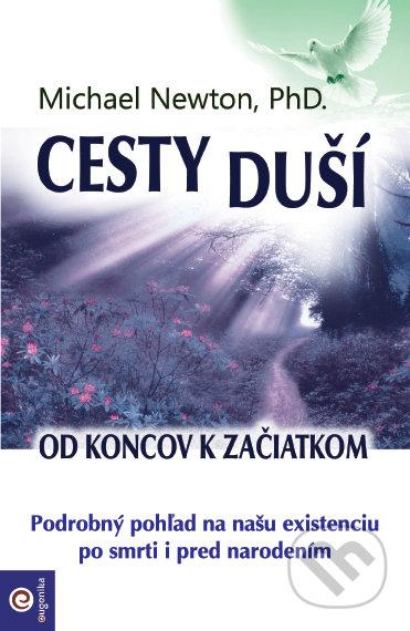 Cesty duší (slovenský jazyk) - Michael Newton