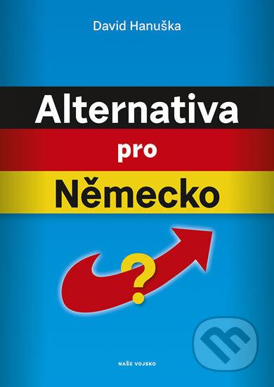 Alternativa pro Německo? - Naše vojsko