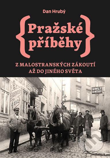 Interdrought2020.com Pražské příběhy 3: Z Malostranských zákoutí až do Jiného Světa Image