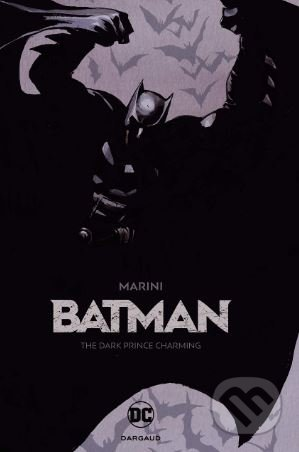Batman: The Dark Prince Charming - Enrico Marini