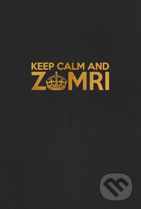 Keep Calm and Zomri -