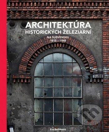 Peticenemocnicesusice.cz Architektúra historických železiarní na Slovensku 1815 - 1948 Image