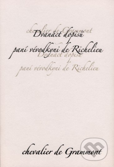 Fatimma.cz Dvanáct dopisů paní vévodkyni de Richelieu Image