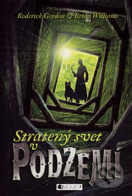 Kniha Hlouběji do Podzemí (Brian Williams)