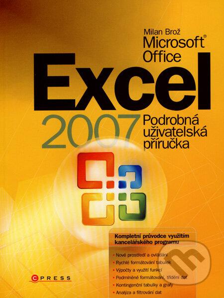 Microsoft Office Excel 2007 - Milan Brož