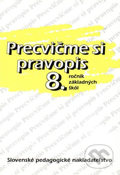 Fatimma.cz Precvičme si pravopis 8. ročník základných škôl Image