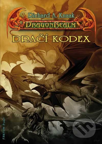 DragonRealm 7: Dračí kodex - Richard A. Knaak