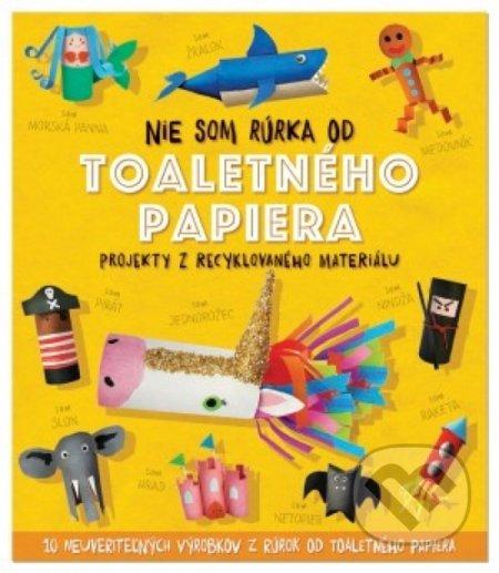 1ecc08c59 Kniha: Nie som rúrka od toaletného papiera (Sara Stanford) | Martinus