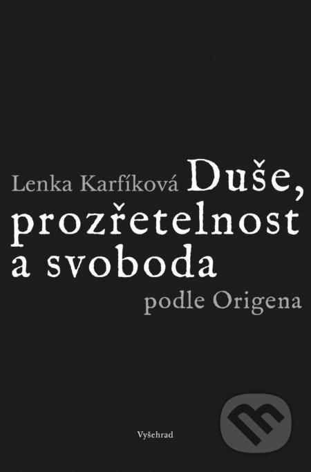 Fatimma.cz Duše, prozřetelnost a svoboda podle Origena Image