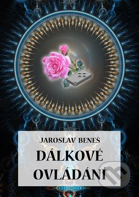 Dálkové ovládání - Jaroslav Beneš