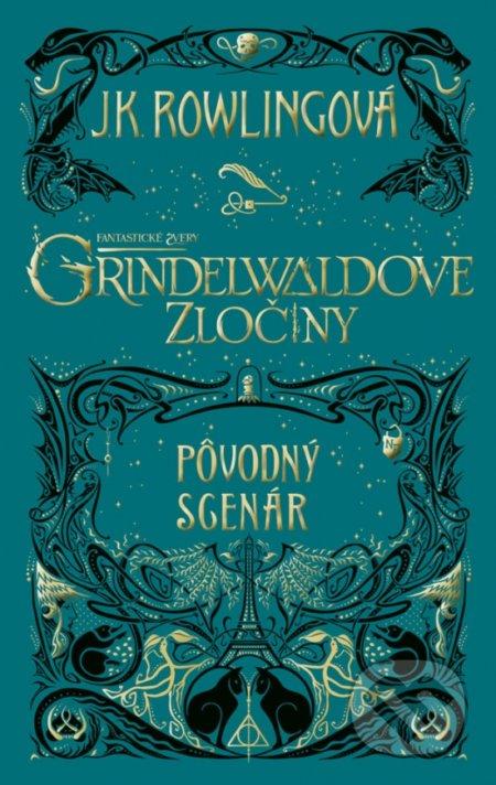 Kniha  Fantastické zvery  Grindelwaldove zločiny (J.K. Rowling ... 06e05972f52